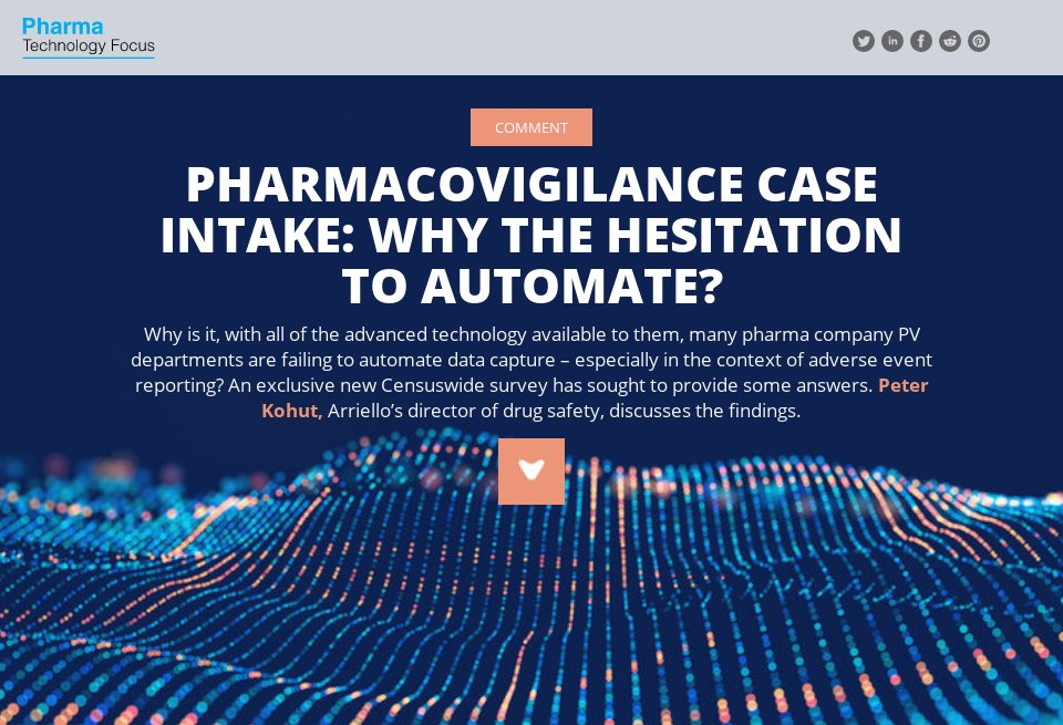 Pharmacovigilance case intake: why the hesitation to automate?  Arriello's Peter Kohut writes for NRI's Pharma Technology Focus magazine  http://ow.ly/ZtGN50CciPS #pharmacovigilance #automation #caseintake